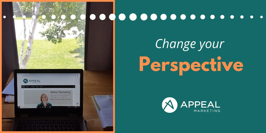 Blog Post Change your Perspective Appeal Marketing