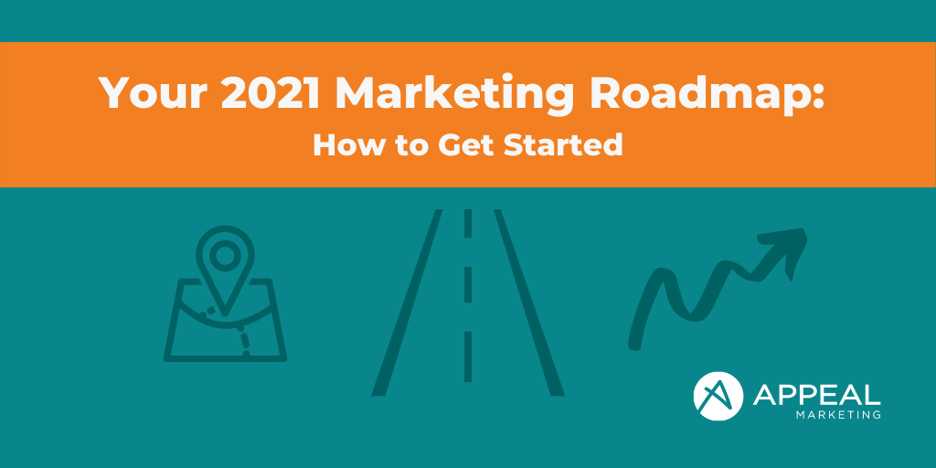 2021 Marketing Roadmap